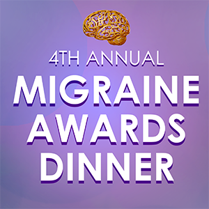 4th annual Migraine Awards Dinner